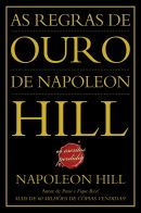 As Regras Ouro de Napoleon Hill